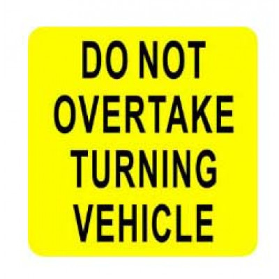 REFLECTIVE SIGNS - DO NOT OVERTAKE 300 x 300 Class I