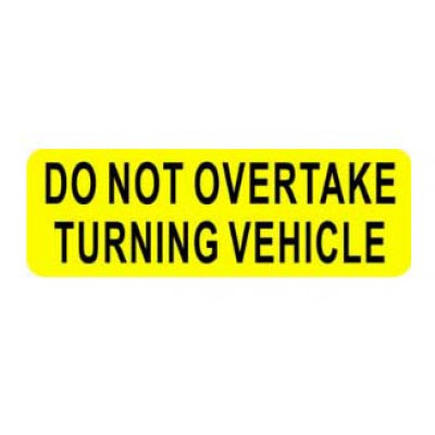 REFLECTIVE SIGNS - DO NOT OVERTAKE 300 x 100 Class I
