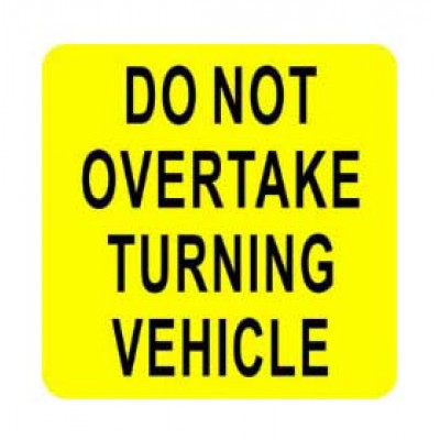 REFLECTIVE SIGNS - DO NOT OVERTAKE 400 x 400 Class II