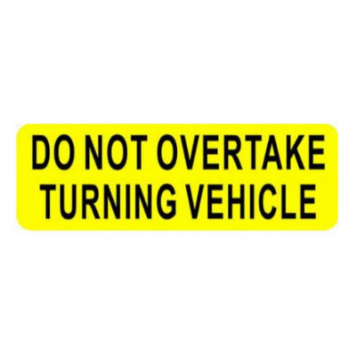 REFLECTIVE SIGNS - DO NOT OVERTAKE 400 x 150 Class II