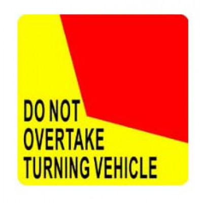 REFLECTIVE SIGNS - DO NOT OVERTAKE 400 x 400 Class I