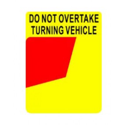 REFLECTIVE SIGNS - DO NOT OVERTAKE 300 x 400 Class I
