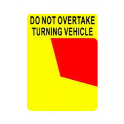 REFLECTIVE SIGNS - DO NOT OVERTAKE 300 x 400 Class II