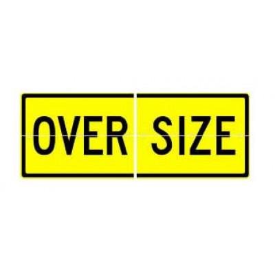 REFLECTIVE SIGNS - OVERSIZE (SPLIT) 1200 x 450 Class II
