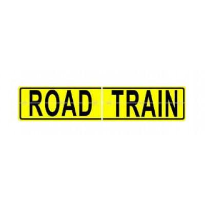 REFLECTIVE SIGNS - ROAD TRAIN (SPLIT/HINGED) 600 x 250 Class II